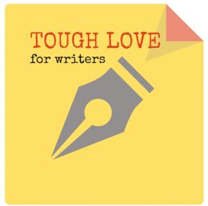 Tough love for