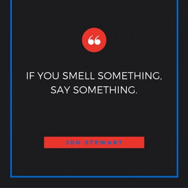 if-you-smell-something