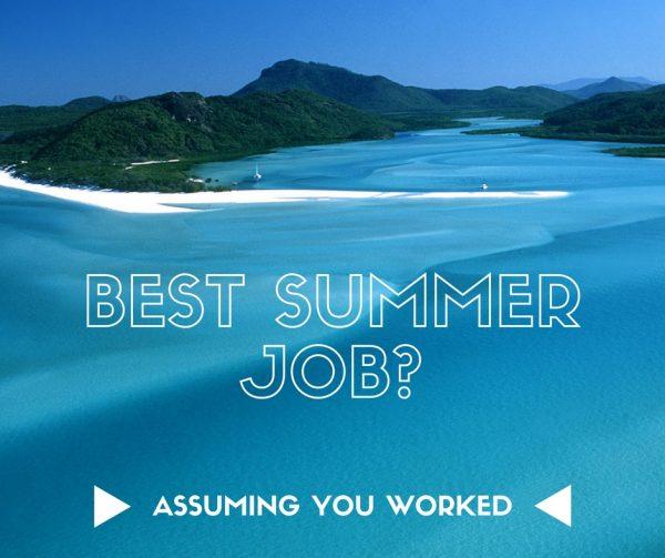 best-summer-job